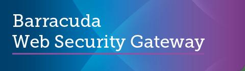 Barracuda Web Security Gateway 15.0.0.009 GAリリース のページ写真 6